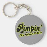 Pimpin' Keychain