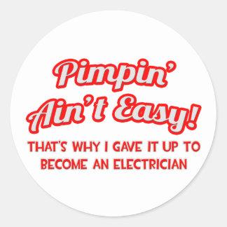 Pimpin no es fácil. Electricista Pegatina Redonda