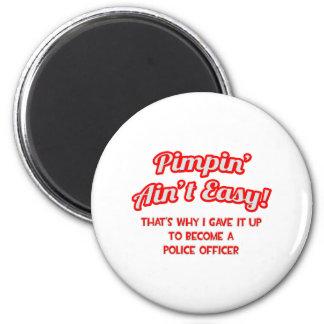 Pimpin no es fácil. Oficial de policía Imán Redondo 5 Cm