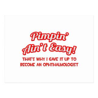 Pimpin no es fácil. Oftalmólogo Postal