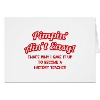 Pimpin no es fácil Profesor de la historia Felicitación