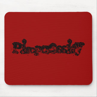 Pimpnessity Mouse Pad