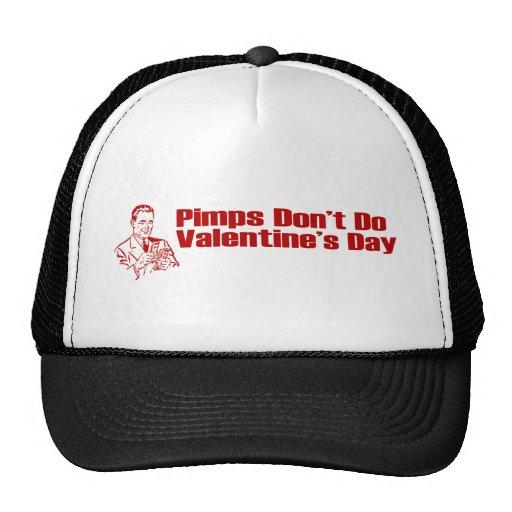 Pimps Don't Do Valentine's Day Trucker Hat