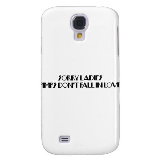 Pimps Don't Fall In Love Galaxy S4 Covers
