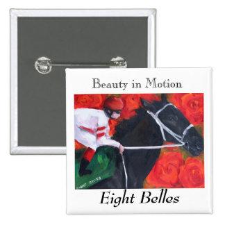 Pin/Brooch Eight Belles Memorial Button