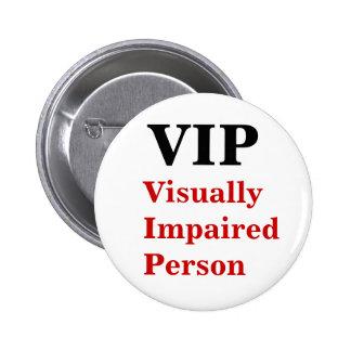Pin con deficiencias visuales de la persona del VI Pin Redondo 5 Cm