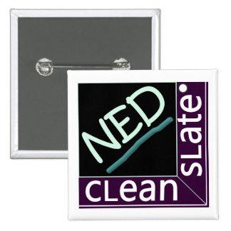 Pin cuadrado del botón de NED de la tábula rasa