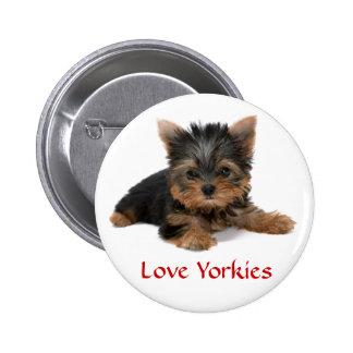 Pin del botón del perrito de Yorkies del amor