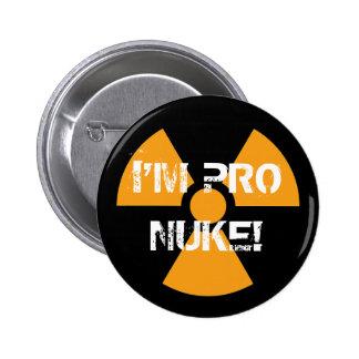 ¡Pin del Favorable-Arma nuclear! Pin Redondo De 2 Pulgadas