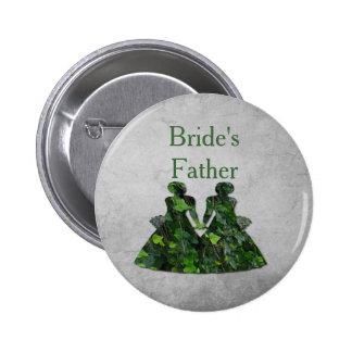 Pin del padre de la novia lesbiana de las señoras pin redondo 5 cm