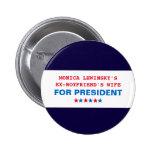 Pin divertido del botón de Hillary Clinton Monica