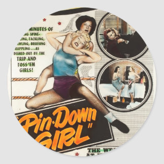 Pin Down Girl Vintage Lady Wrestlers Poster Classic Round Sticker