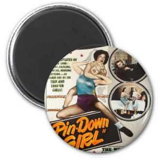 Pin Down Girl Vintage Lady Wrestlers Poster Magnet