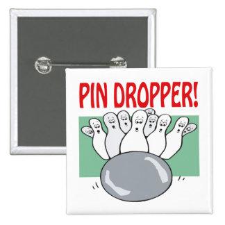 Pin Dropper