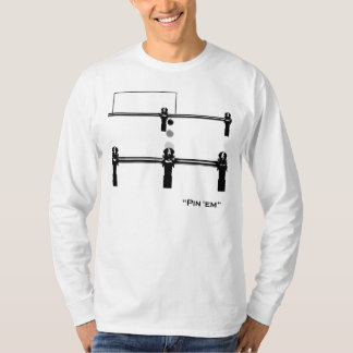 Pin 'em! t shirts