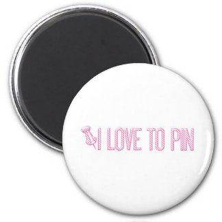 [PIN] I Love To Pin (Striped) 2 Inch Round Magnet