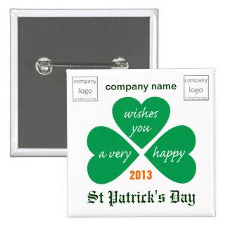 PIN ST PATRICK'S DAY TREBOL para empresas con logo Boton