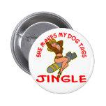 Pin Up She Makes My Dog Tags Jingle