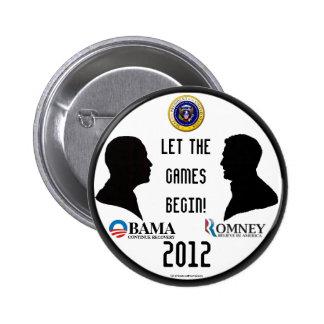 Pinbac político del presidente 2012 de los juegos