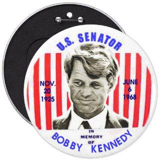 Pinback del monumento de Bobby Kennedy Pin Redondo De 6 Pulgadas