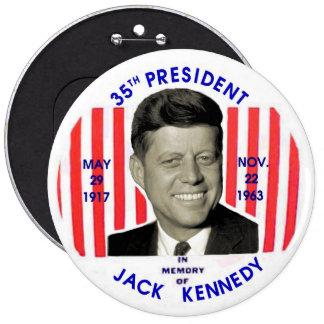 Pinback del monumento de Jack Kennedy Pin Redondo De 6 Pulgadas