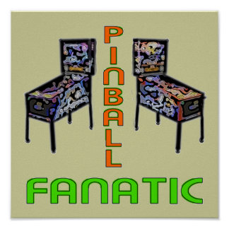 Pinball Fanatic Print