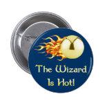 Pinball Wizard Is Hot 2 Inch Round Button