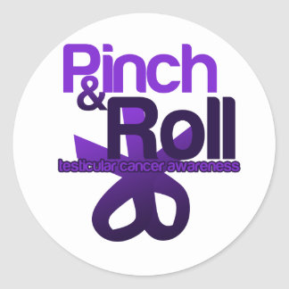 Pinch and Roll for Testicular Cancer Awareness Classic Round Sticker