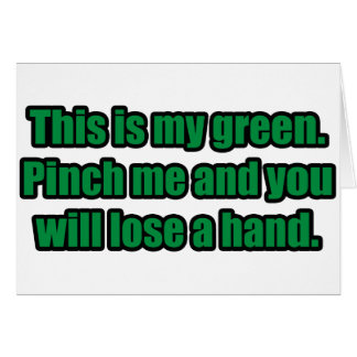 Pinch Me and You Will Lose a Hand Card
