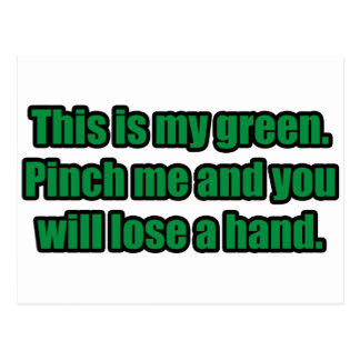 Pinch Me and You Will Lose a Hand Postcard