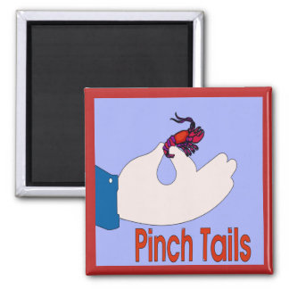 Pinch Tails Hand, Crawfish Magnet