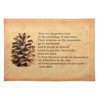 Pine Cone And John Muir Quote Placemat