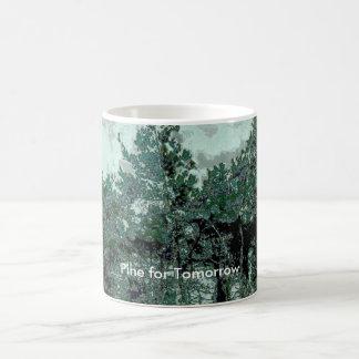 Pine for Tomorrow Mug