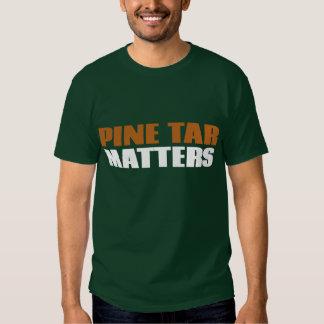 Pine Tar Matters T-Shirt