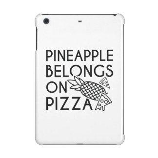 Pineapple Belongs On Pizza iPad Mini Retina Case