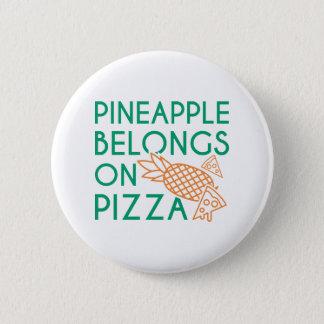 Pineapple Belongs On Pizza Pinback Button