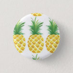 "Pineapple Pinback Button<br><div class=""desc"">Be a pineapple: stand tall,  wear a crown and be sweet on the inside.</div>"