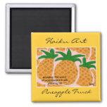 Pineapple Truck Haiku Art Magnet
