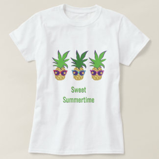 Pineapples with Sunglasses Sweet Summertime T-Shirt