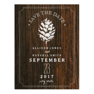 Pinecone Barn Wood Save The Date Postcard