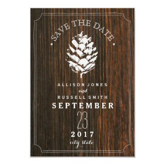 Pinecone Barn Wood Wedding Save The Date Card