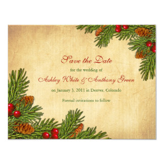 Pines Boughs Holiday Winter Wedding Save the Date 4.25x5.5 Paper Invitation Card