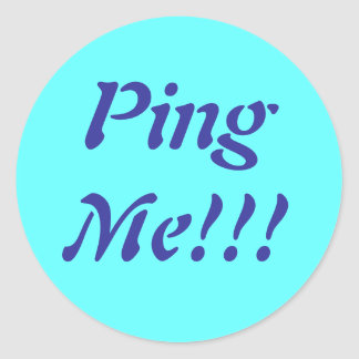 Ping Me!!! Sticker