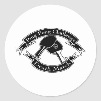Ping Pong Challange Death Match Classic Round Sticker