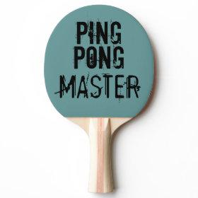 Ping Pong Master Funny Text Humor Ping-Pong Paddle