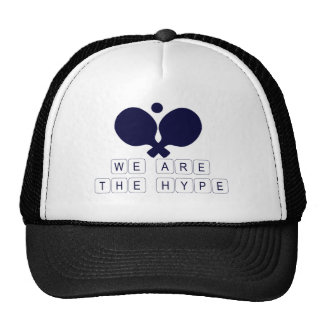 Ping Pong we are the hype Trucker Hat