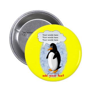 Pingüino que habla pin redondo 5 cm