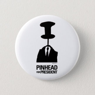 Pinhead For President Pinback Button