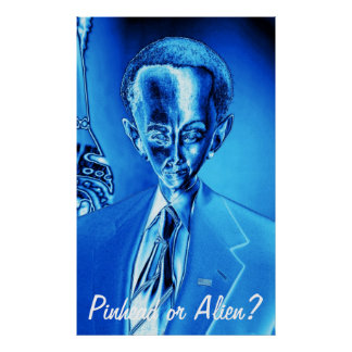 Pinhead or Alien? Funny Obama Portrait in Blue Posters