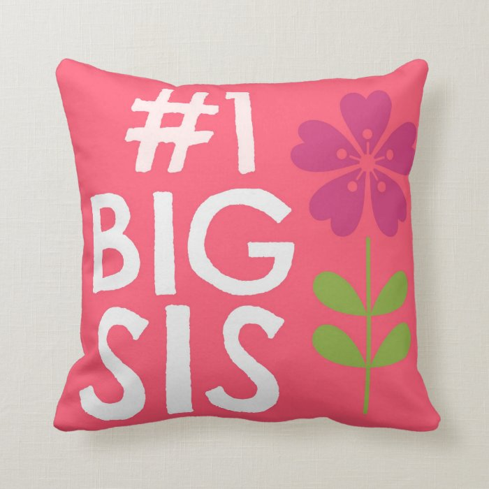 How Big Should Throw Pillows Be : Pink #1 Big Sister Throw Pillow Zazzle